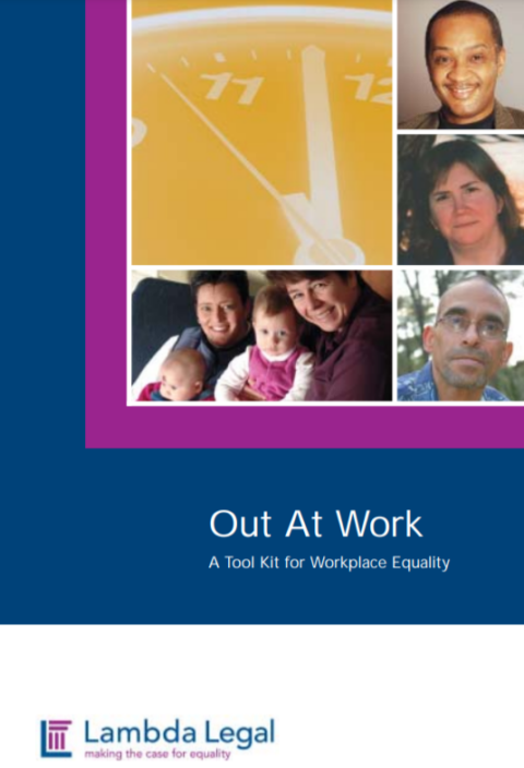 Out at Work: A Tool Kit for Workplace Equality