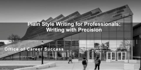 Plain Style Writing for Professionals: Writing w/ Precision