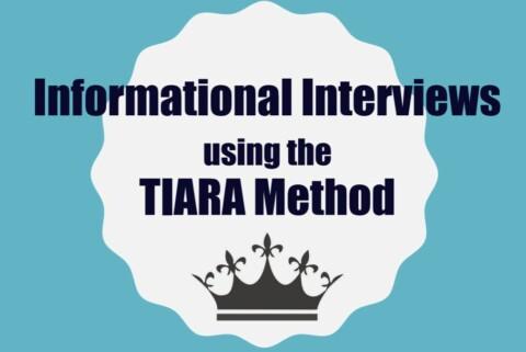 The TIARA Informational Interview Framework