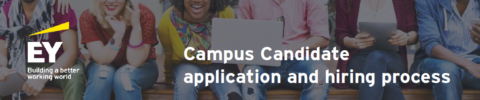 EY Campus Candidate Application and Hiring Process