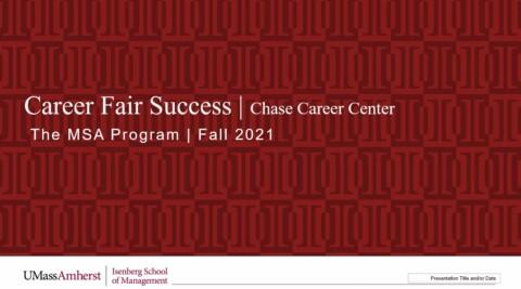 PP Deck for MSA Career Fair Preparation Presentation